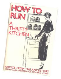 How to Run a Thrifty Kitchen